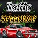Traffic Speedway